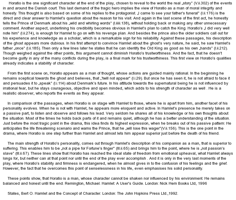 essay on horatio essay A comparison of the foil characters horatio, fortinbras, claudius, and laertes in hamlet, a play by william shakespeare pages 2 words 664 view full essay sign up to view the rest of the essay read the full essay more essays like this: not sure what i'd do without @kibin - alfredo.