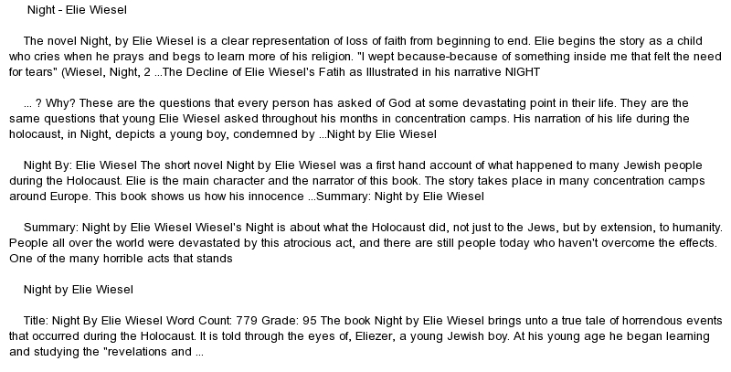 night elie wiesel analysis essay Free elie wiesel papers in the novel night, by elie wiesel, elie went through so good essays: analysis of elie wiesel's night - the holocaust changed.