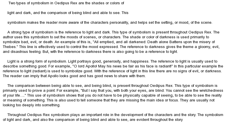 an analysis of the hubris to antigone in oedipus rex a play by sophocles Sophocles wants to warn his countrymen about hubris, or arrogance, because he knows this will be their downfall oedipus the king, the prequel to antigone, expounds on the idea of hubris-that of oedipus in antigone, the hubris of creon is revealed in antigone, god's judgment of man plays a key role in the battle.