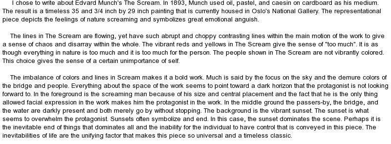 "the scream essay Custom the scream by edvard munch essay paper writing service buy the scream by edvard munch essay paper online ""the scream"" is the name given to the four versions of a painting as well as a pastel by edvard munch, a famous expressionist-artist whose works have become popular not only among the knowledgeable people but also among the."