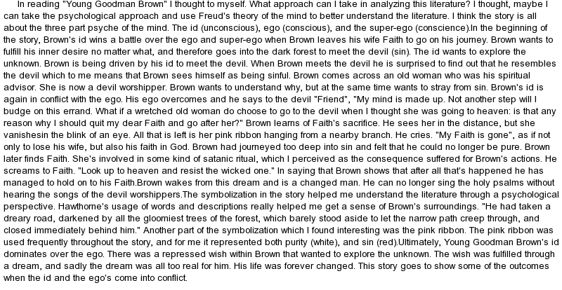 critical essay for young goodman brown Critical analysis of young goodman brown english literature essay the author also uses symbolism throughout the story of young goodman brown nathaniel hawthornes short story of young goodman brown is a representation of the puritan belief as well as mans struggle between good.