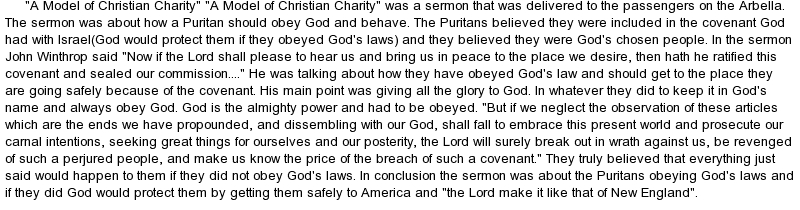 "essays model christian charity John winthrop's ""a modell of christian charity"" is a primary source and ""the  summary of john winthrop's ""a model of christian charity"""" was the secondary."