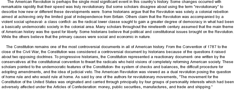 short essay american revolution There has been much debate surrounding the causes of the american revolution essay has been submitted by a key force which propelled the american people into.