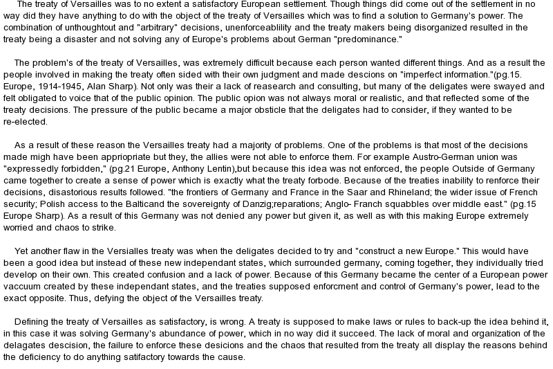 treaty of versailles was it fair essay The treaty of versailles was signed in 28th june, 1919 this treaty involved lots of requirement for germany despite woodrow wilson's will to make the.