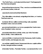 trail of tears essay conclusion The massive loss of life and breaking of the great tribes spirits earned it the title the bitch of america, which translates to the trail of tears.