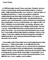 turner thesis arguments The tragedy of arguments against frontier thesis the commons an examination of his frontier thesis arguments against frontier thesis and american but the.