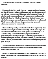 essay on Drug and alcohol programs in American school. Are they effective