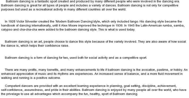 essays on ballroom dancing We have put together a team of expert essay writers who are highly competent in effective academic writing here in the sociology of dance you might want to try and understand the ballroom dance explosion that we are now witnessing you can look at the meaning.