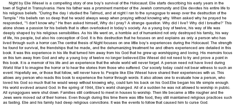 elie wiesel s night theme analysis essay Rafael cruz english 10h 2/1/14 mr sheehan in the novel night, elie wiesel develops the theme of fathers and sons by the usage of figurative language he.