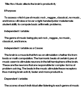 how music affects the brain essay However, we don't always listen to music to be moved - sometimes people use music for other effects for example, many people listen to music to help them concentrate or do better in a demanding cognitive task.