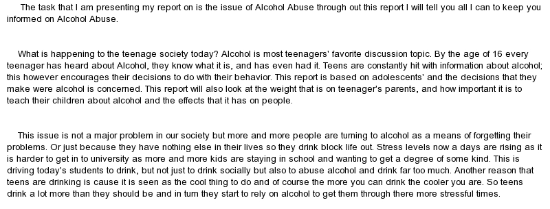 essay about teenagers and alcohol Perhaps the most obvious change is that teenagers are getting drunk less often ( see chart 1) they start drinking later: the average age at which.