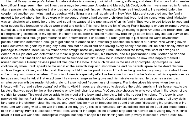 angelas ashes essays 1in what ways does mccourt use his infancy in new york to foreshadow his experiences in limerick 2what role do frank's and his friends' escapades play in establishing a sense of fun and.